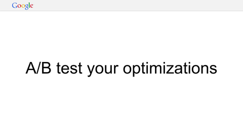 A/B test your optimizations